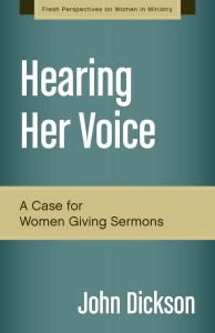 Hearing Her Voice -- A Case for Women Giving Sermons