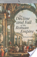 he Decline and Fall of the Roman Empire